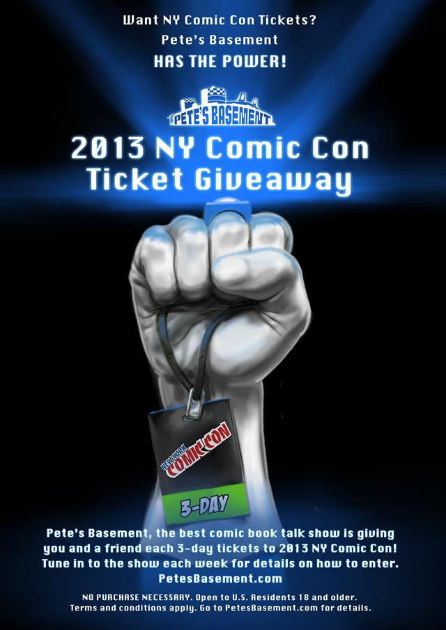 Pete's Basement New York Comic Con 2013 Ticket Giveaway Poster